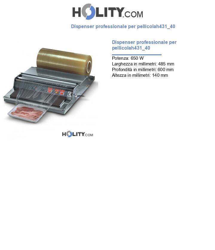 Dispenser professionale per pellicola h431_40