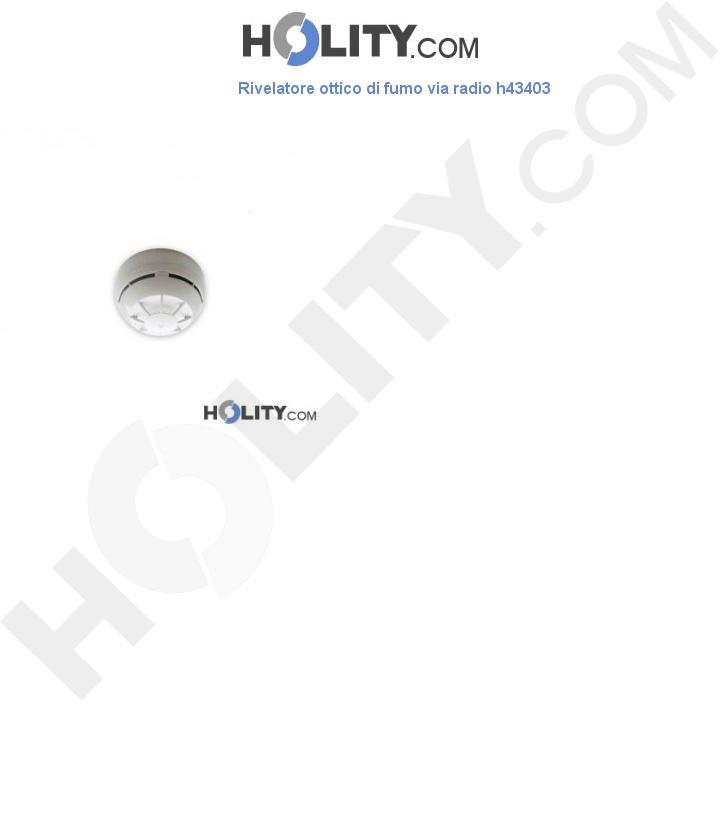 Rivelatore ottico di fumo via radio h43403