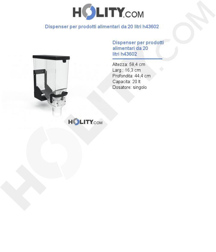 Dispenser per prodotti alimentari da 20 litri h43602