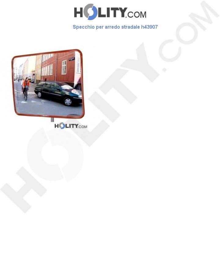 Specchio per arredo stradale h43907