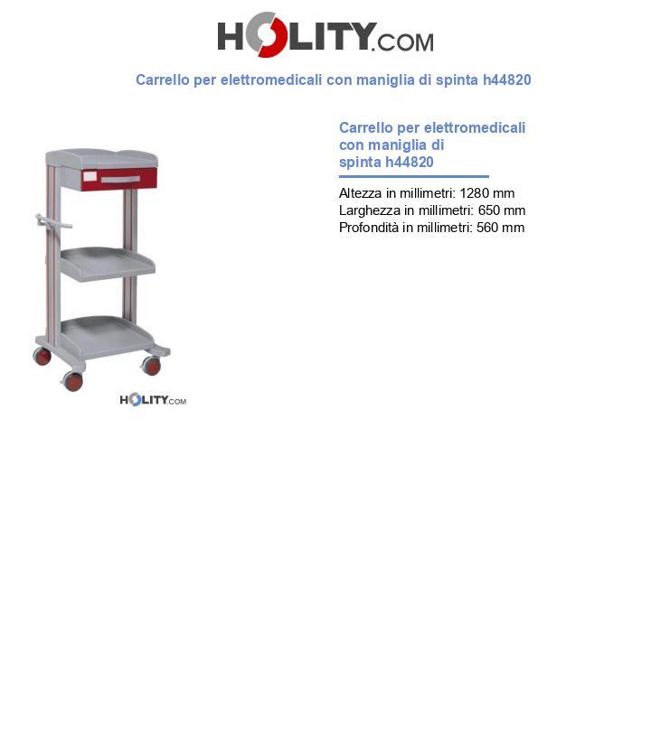 Carrello per elettromedicali con maniglia di spinta h44820