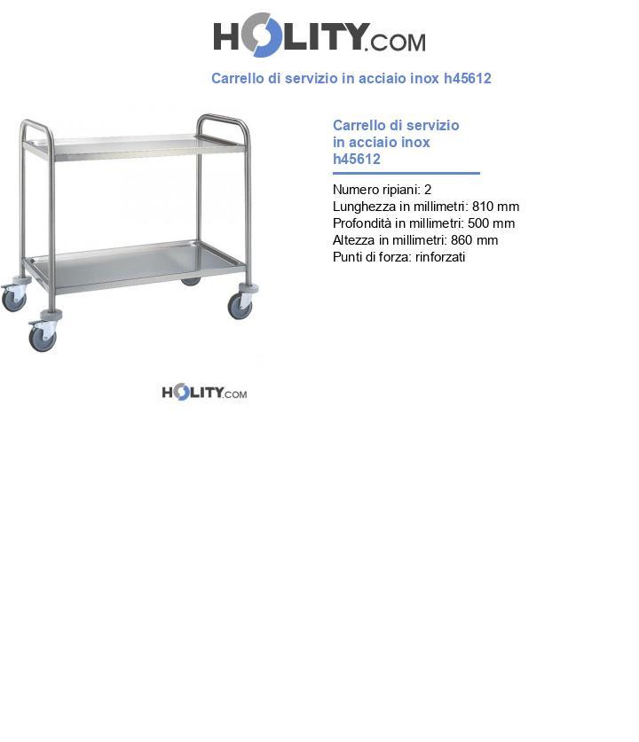 Carrello di servizio in acciaio inox h45612
