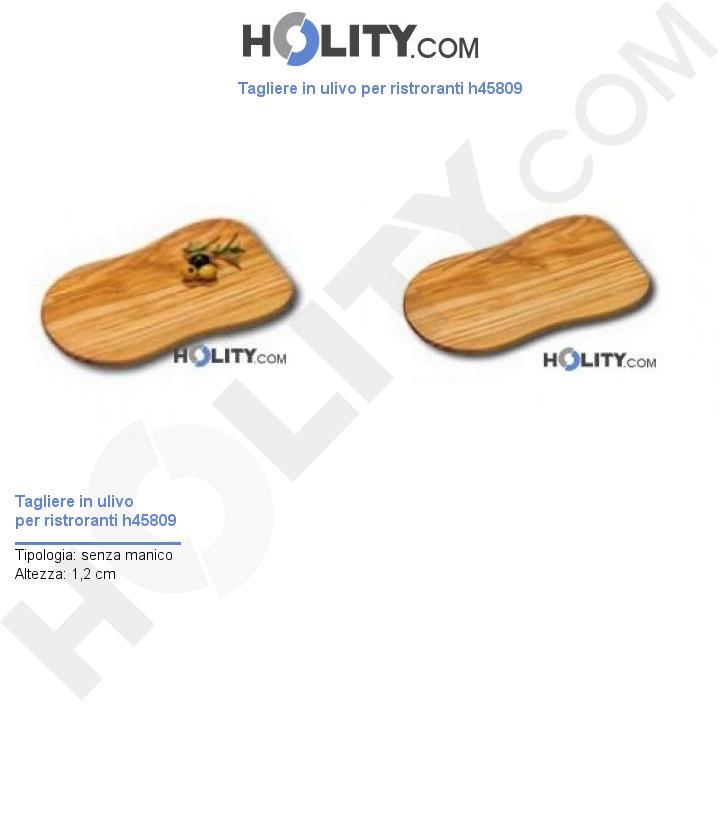 Tagliere in ulivo per ristroranti h45809