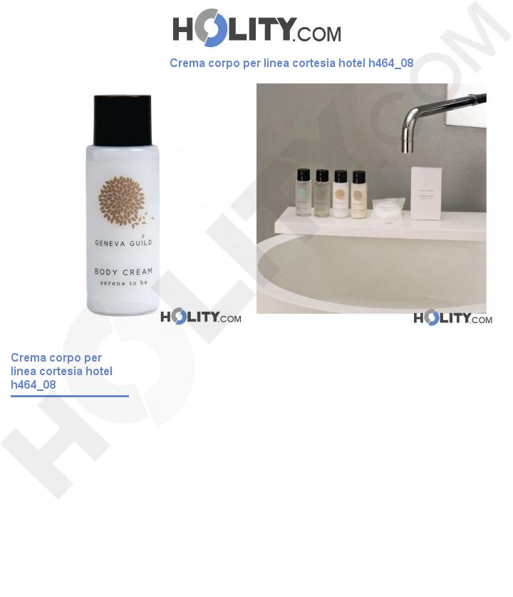 Crema corpo per linea cortesia hotel h464_08