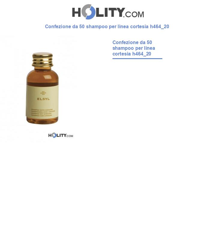 Shampoo per linea cortesia h464_20