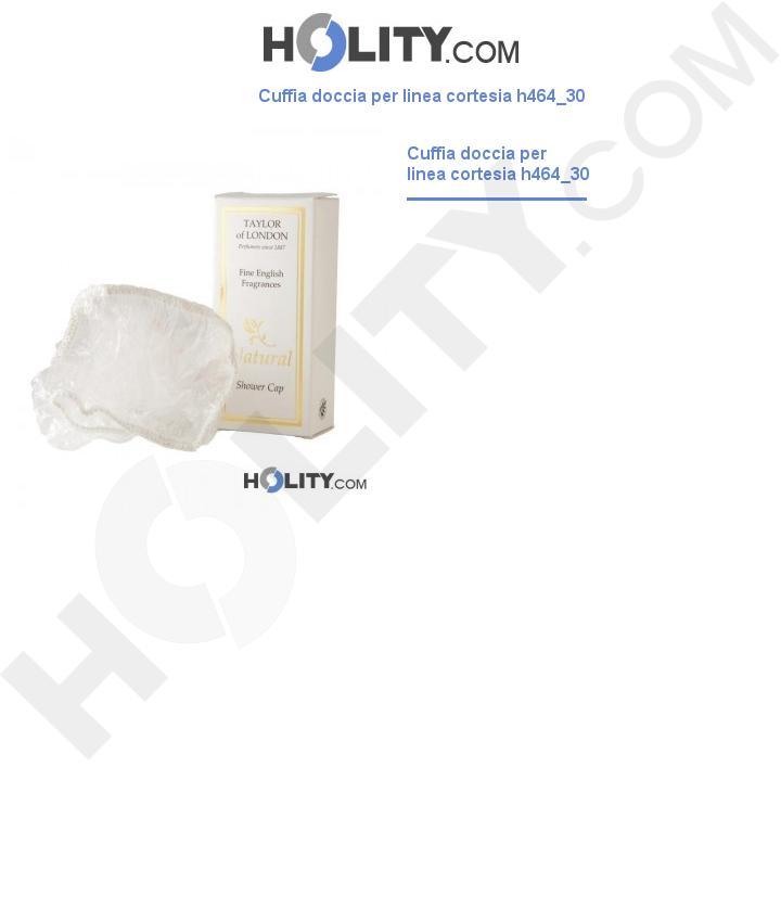 Cuffia doccia per linea cortesia h464_30