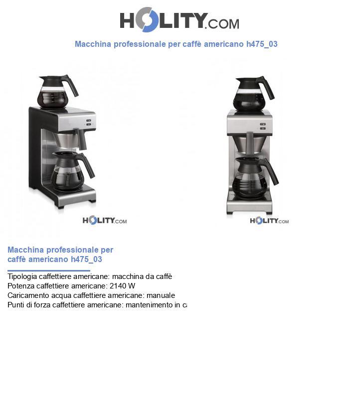 Macchina professionale per caffè americano h475_03