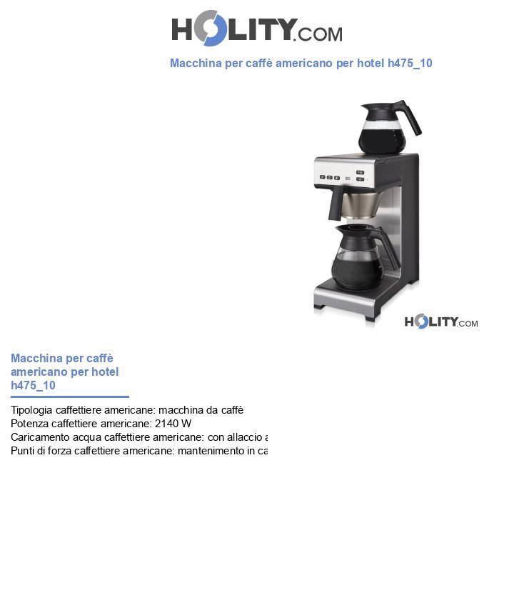 Macchina per caffè americano per hotel h475_10