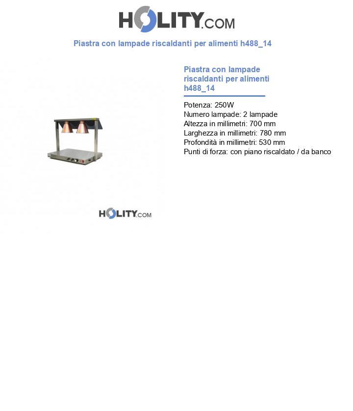 Piastra con lampade riscaldanti per alimenti h488_14