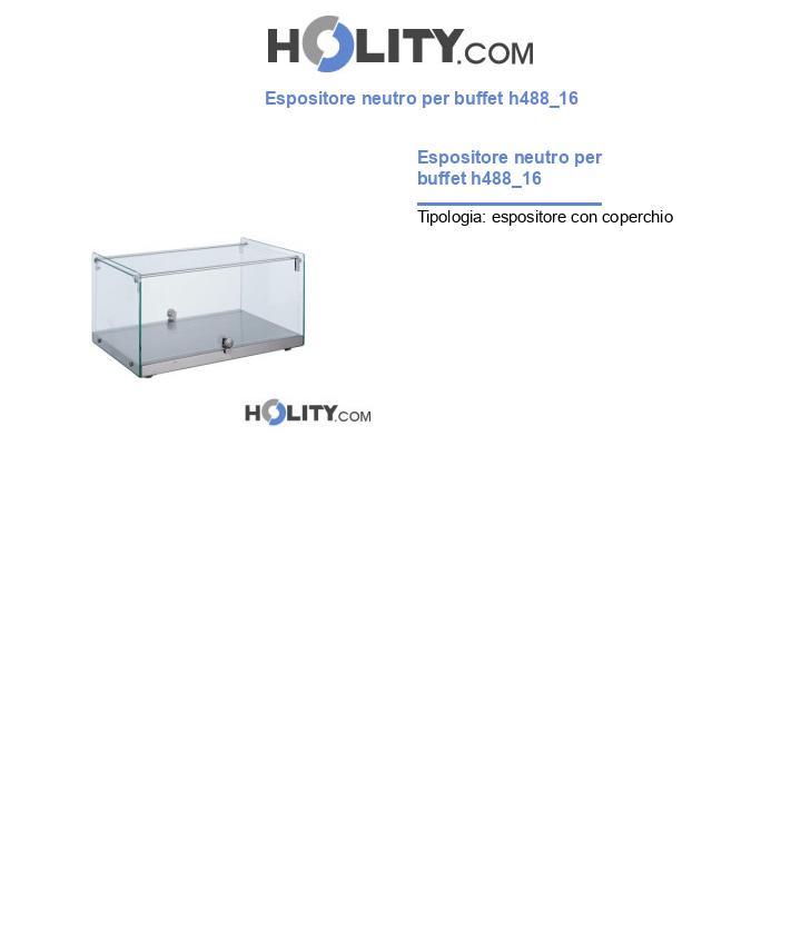 Espositore neutro per buffet h488_16