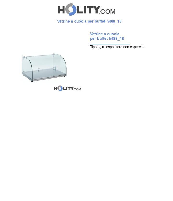 Vetrine a cupola per buffet h488_18