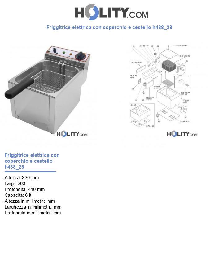 Friggitrice elettrica con coperchio e cestello h488_28