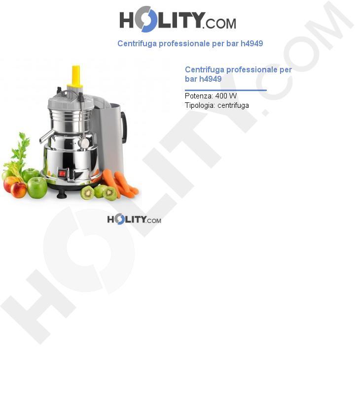 Centrifuga professionale per bar h4949