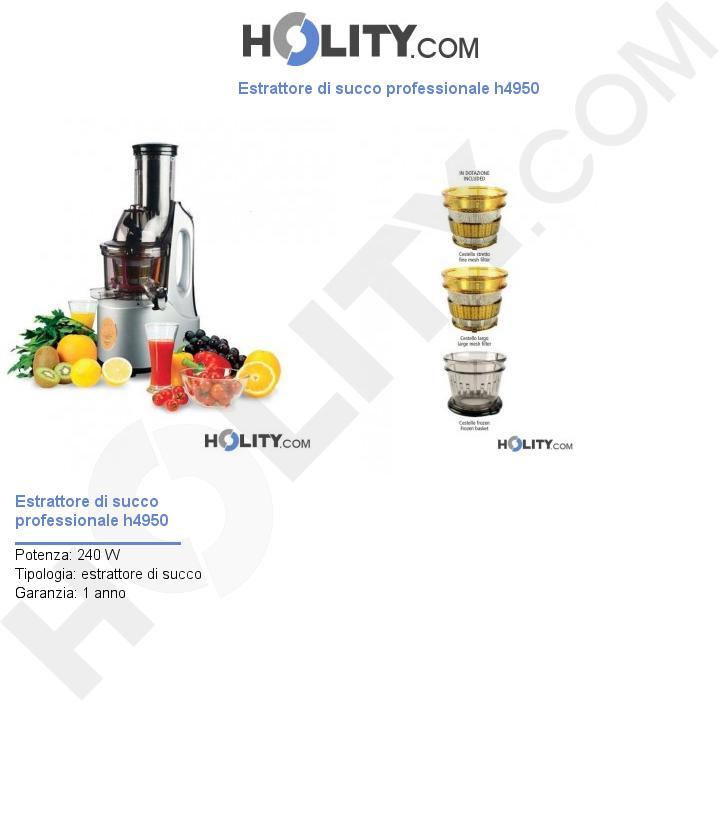Estrattore di succo professionale h4950