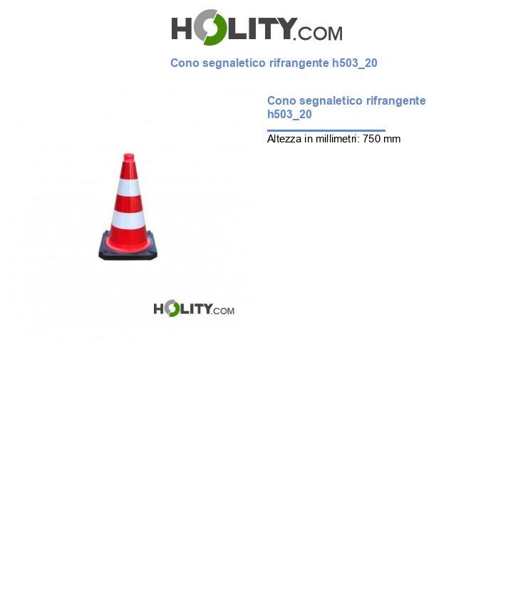 Cono segnaletico rifrangente h503_20
