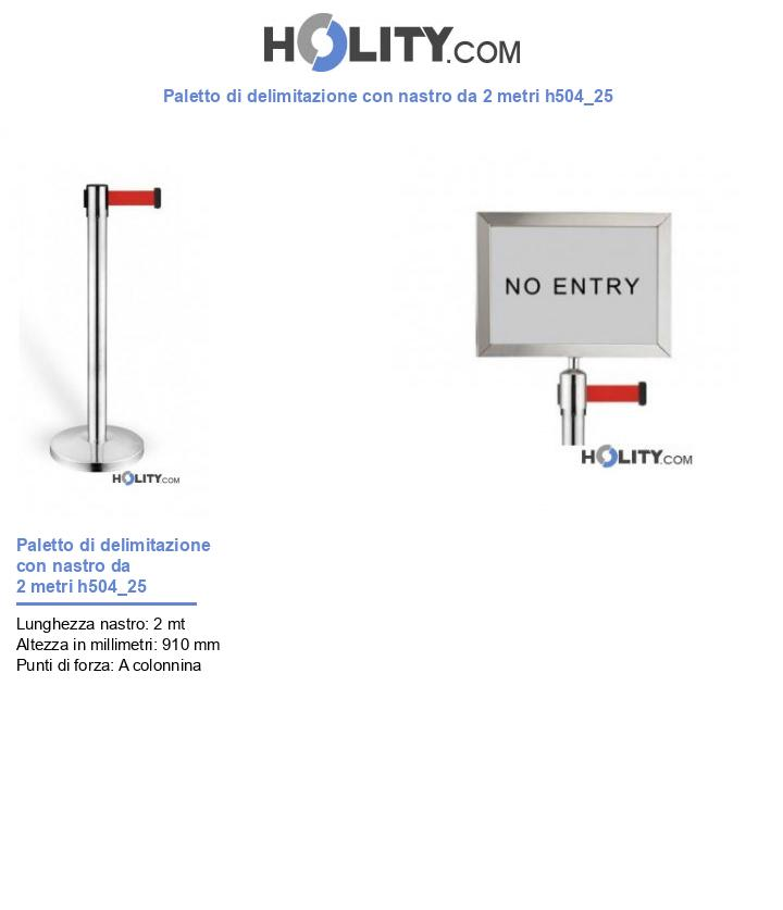Paletto di delimitazione con nastro da 2 metri h504_25