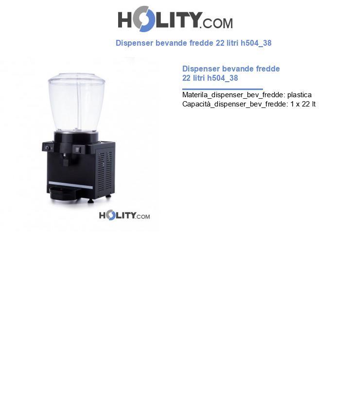 Dispenser bevande fredde 22 litri h504_38