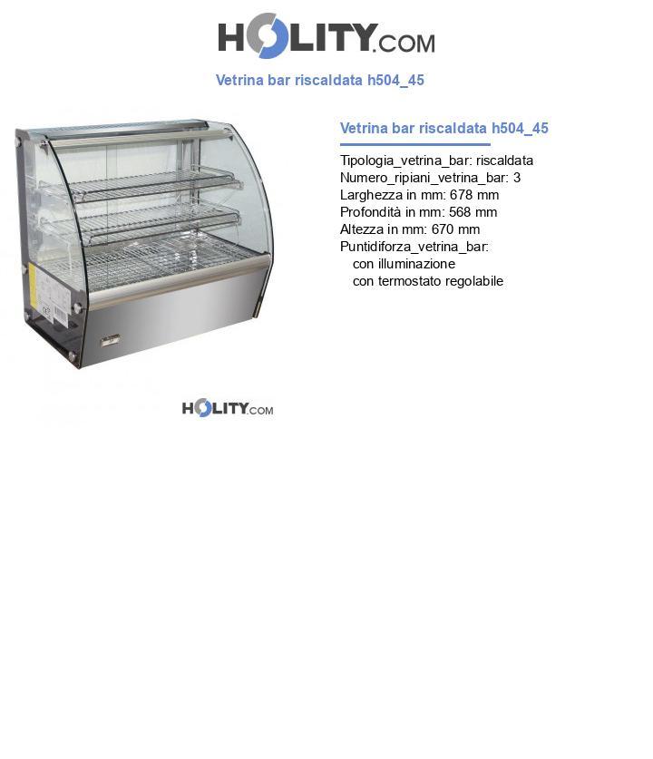 Vetrina bar riscaldata h504_45