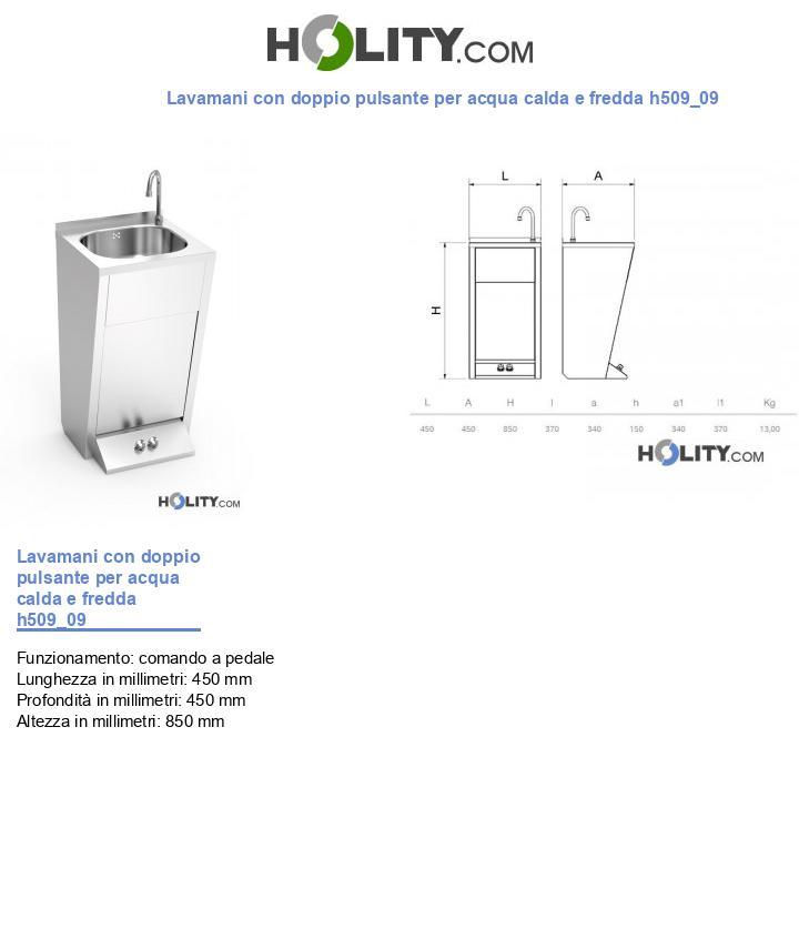 Lavamani con doppio pulsante per acqua calda e fredda h509_09