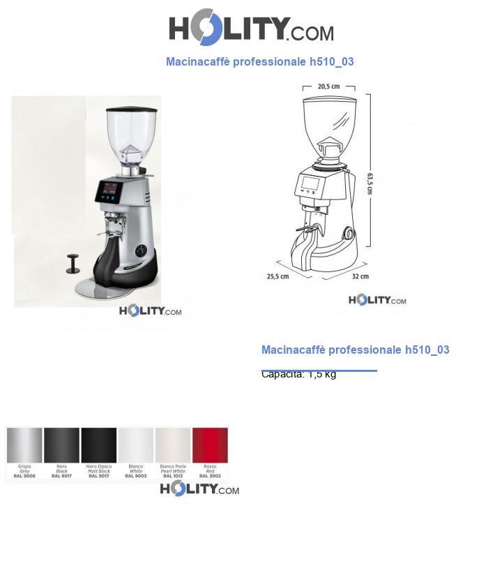 Macinacaffè professionale h510_03
