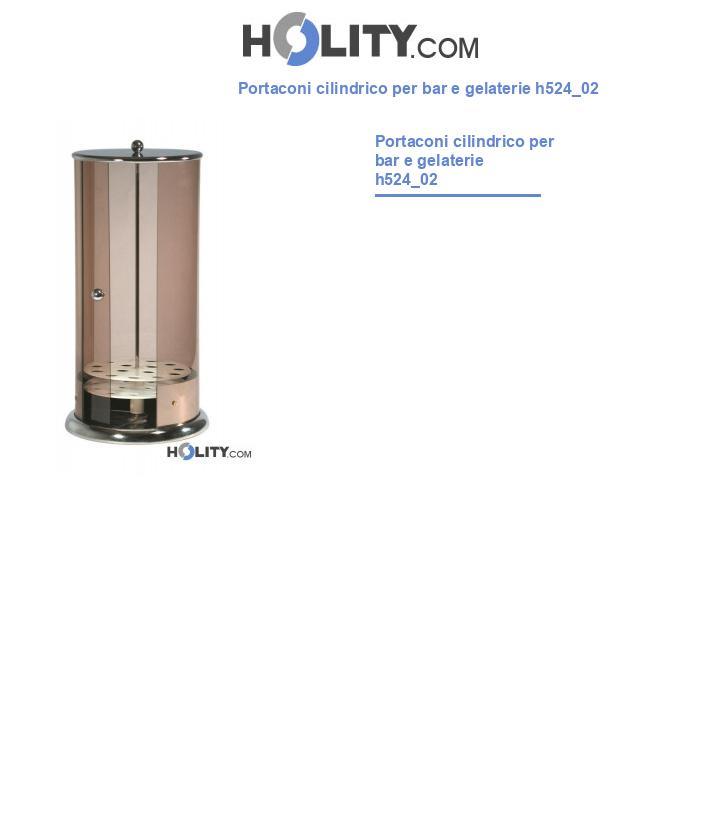 Portaconi cilindrico per bar e gelaterie h524_02