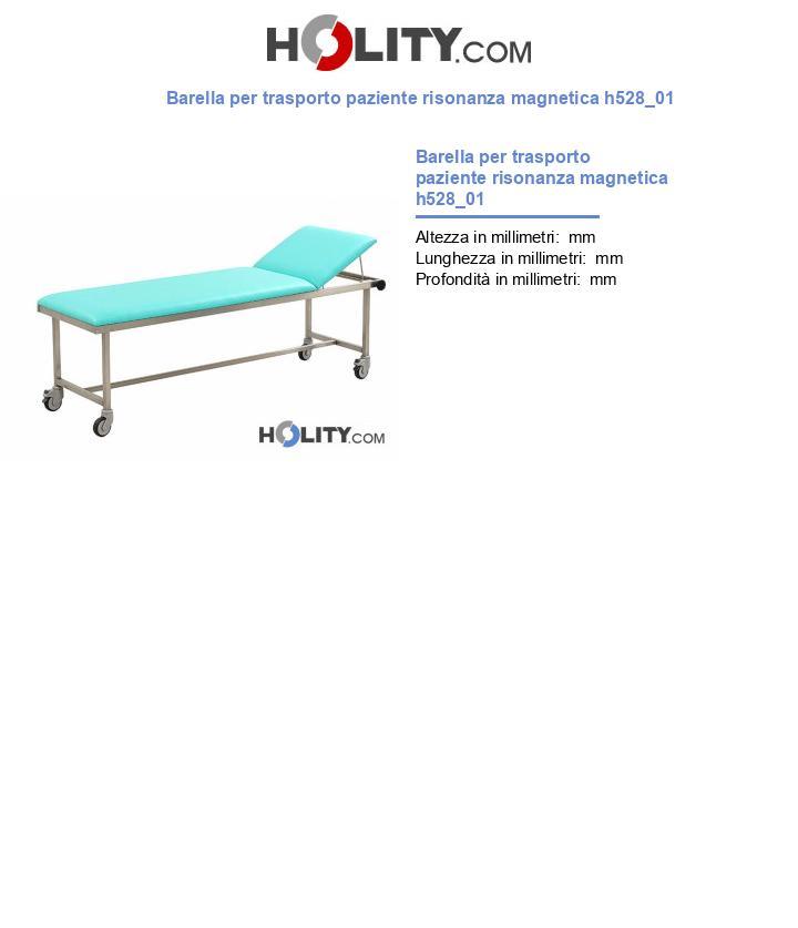Barella per trasporto paziente risonanza magnetica h528_01
