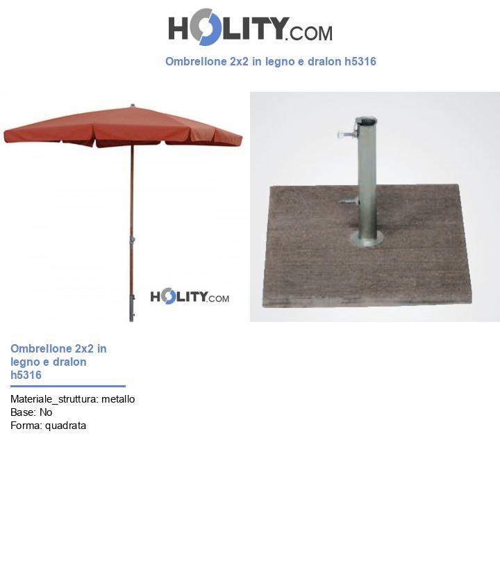 Ombrellone 2x2 in legno e dralon h5316