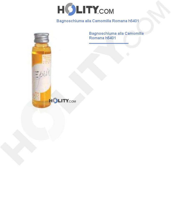 Bagnoschiuma alla Camomilla Romana h5401