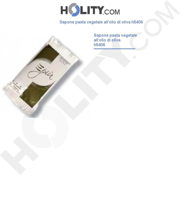 Sapone pasta vegetale all'olio di oliva h5406