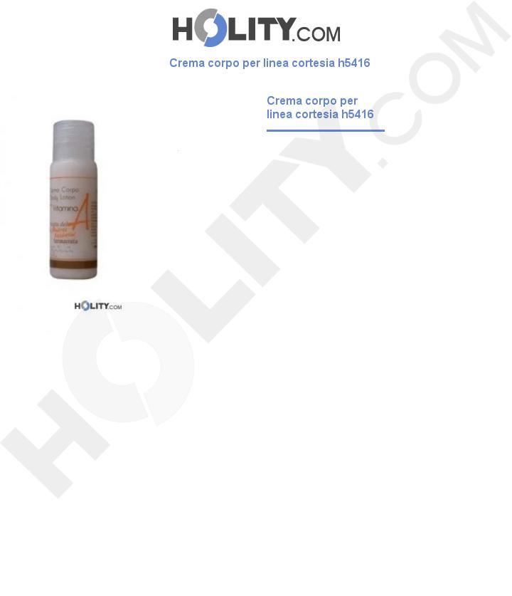 Crema corpo per linea cortesia h5416