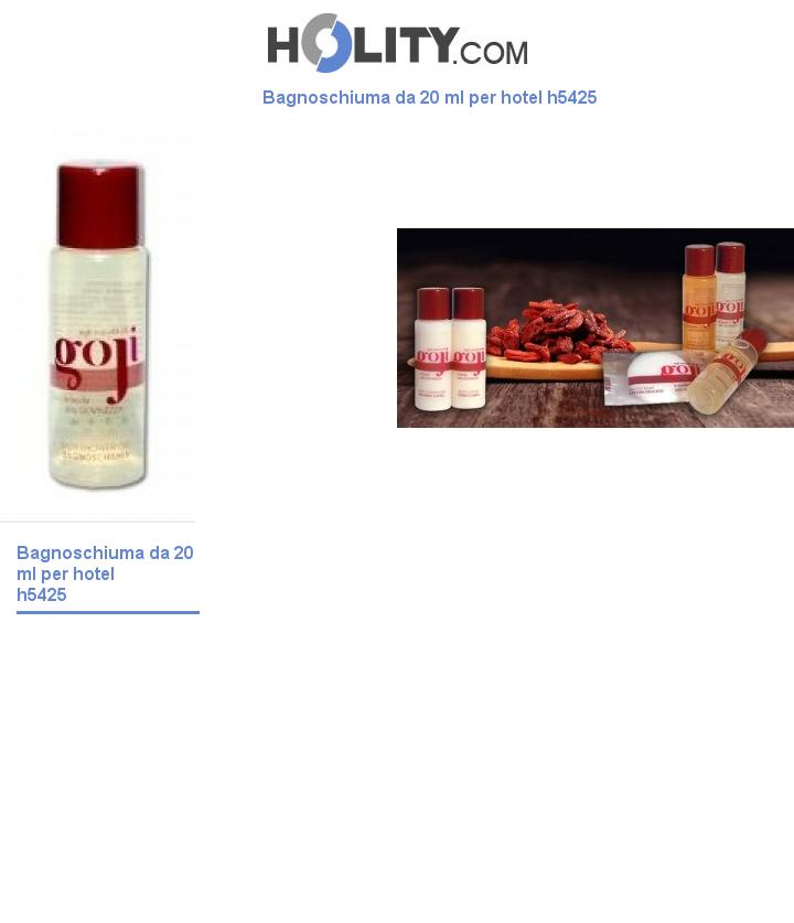Bagnoschiuma da 20 ml per hotel h5425