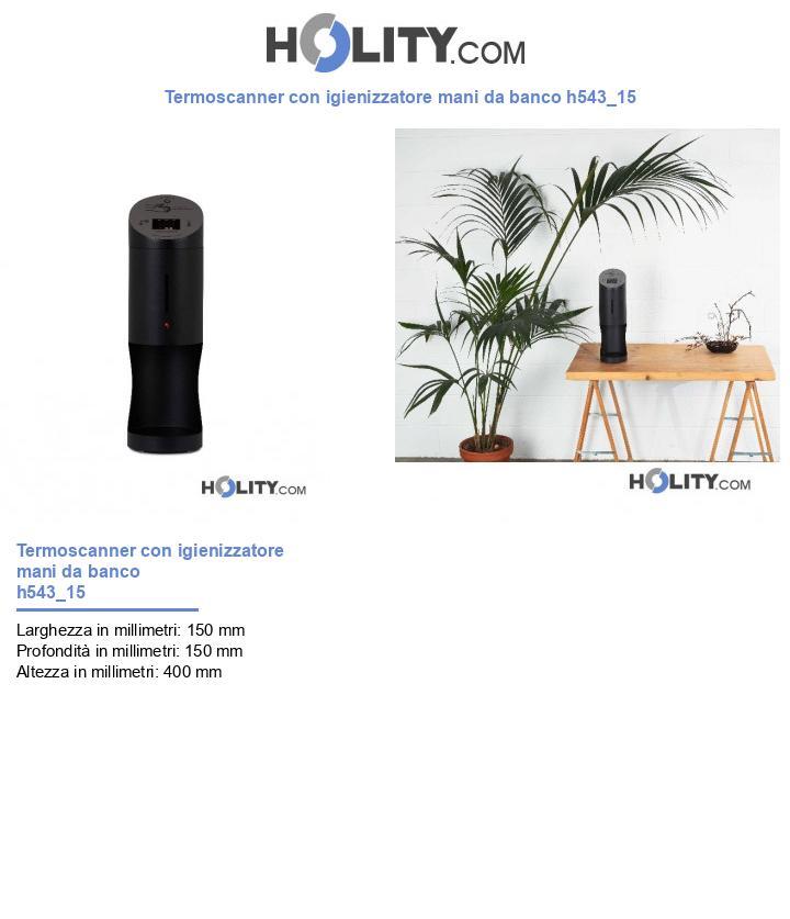 Termoscanner con igienizzatore mani da banco h543_15