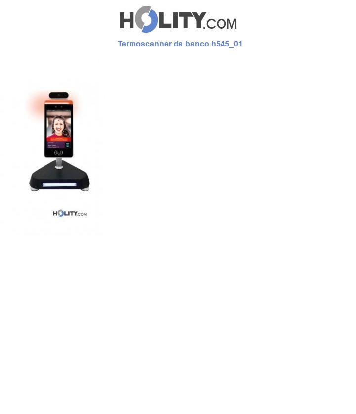 Termoscanner da banco h545_01