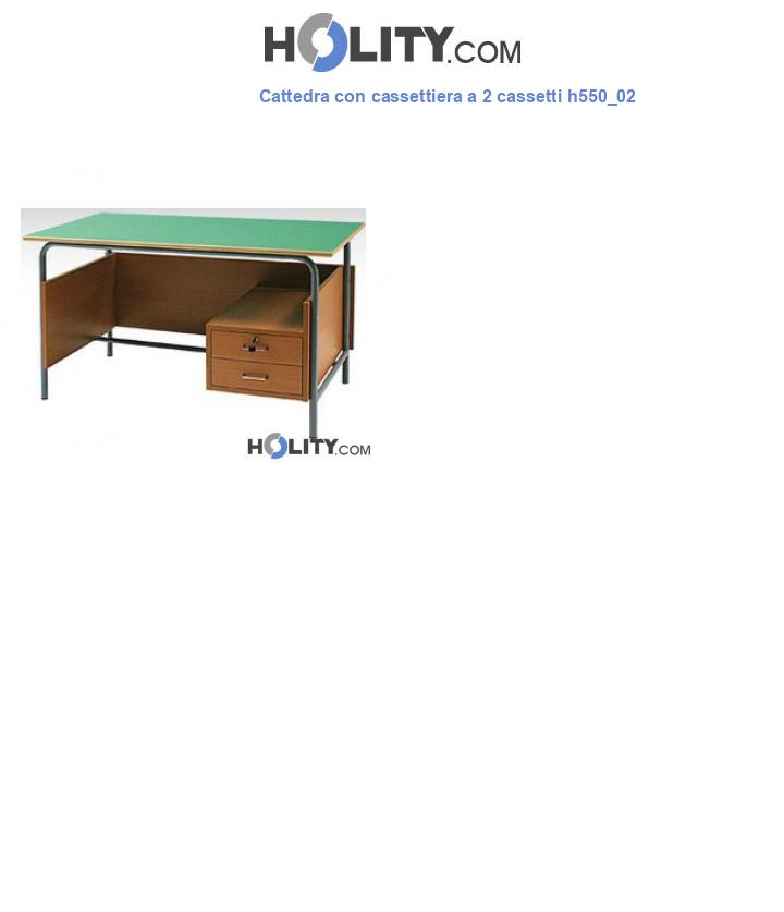 Cattedra con cassettiera a 2 cassetti h550_02