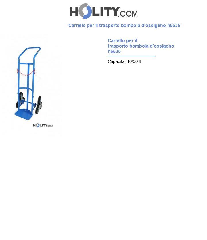 Carrello per il trasporto bombola d'ossigeno h5535