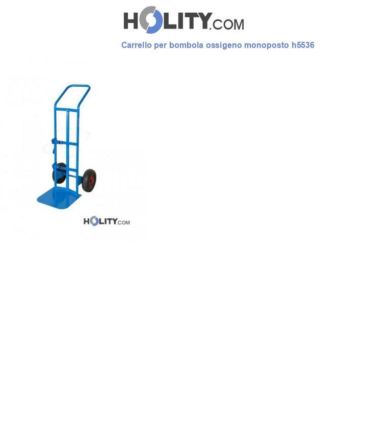 Carrello per bombola ossigeno monoposto h5536