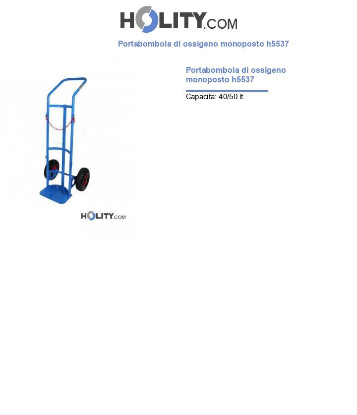 Portabombola di ossigeno monoposto h5537