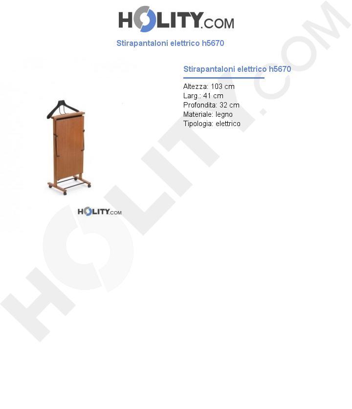 Stirapantaloni elettrico h5670