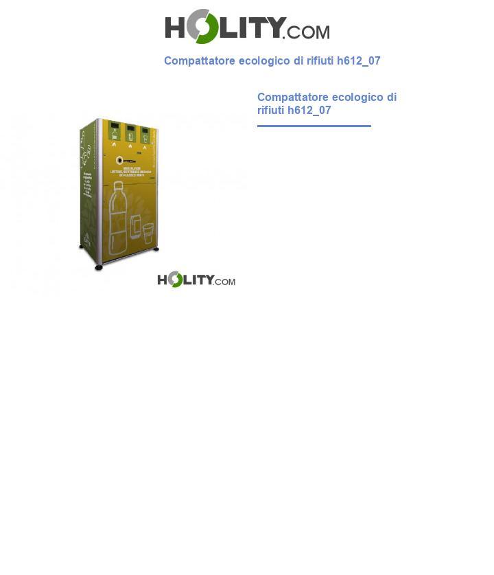 Compattatore ecologico di rifiuti h612_07