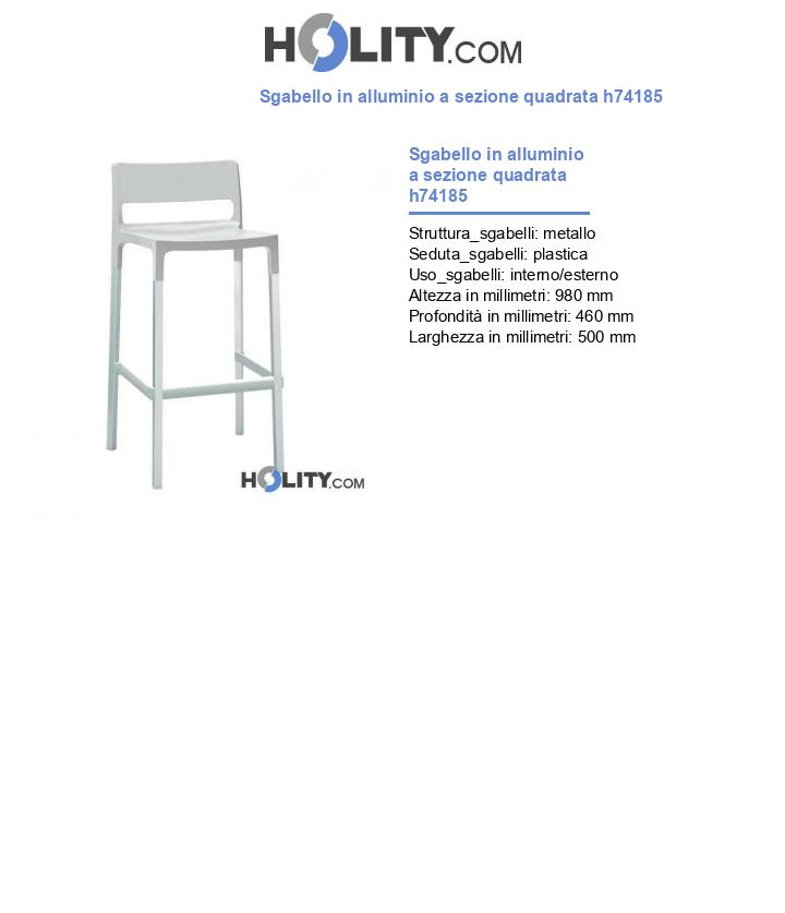Sgabello in alluminio a sezione quadrata h74185
