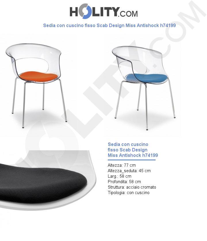 Sedia con cuscino fisso Scab Design Miss Antishock h74199
