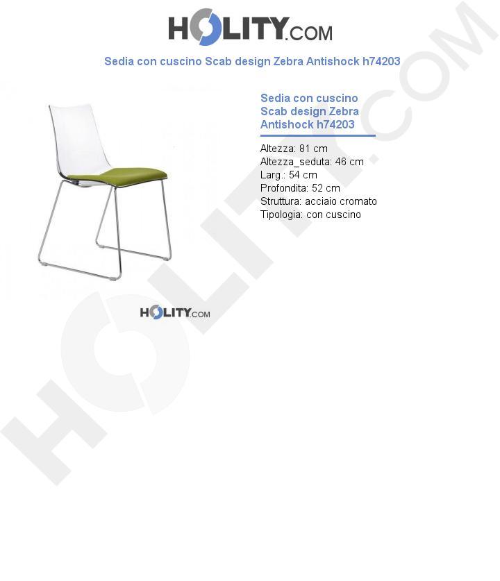 Sedia con cuscino Scab design Zebra Antishock h74203