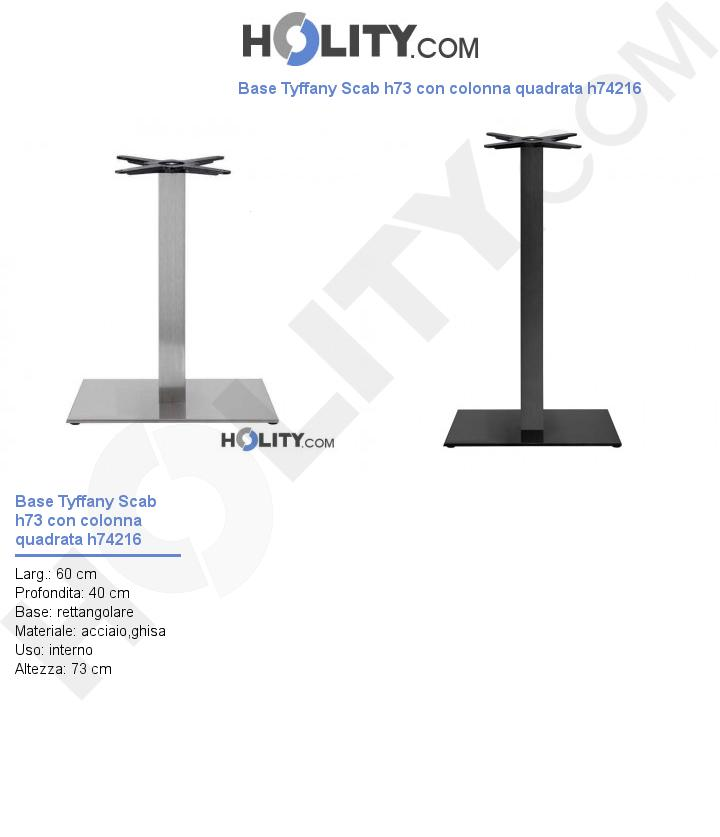 Base Tyffany Scab h73 con colonna quadrata h74216