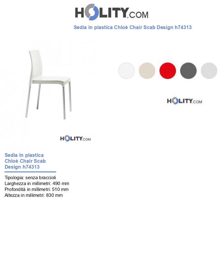 Sedia in plastica Chloè Chair Scab Design h74313