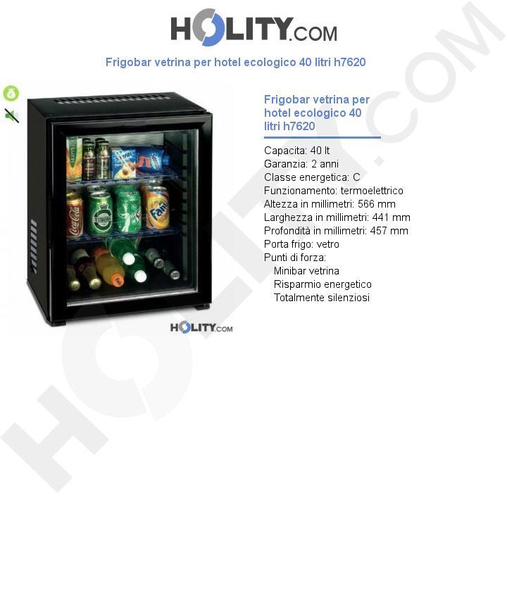Frigobar vetrina per hotel ecologico 40 litri h7620