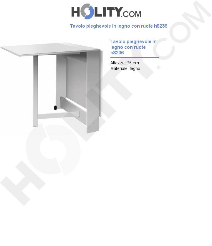 Tavolo pieghevole in legno con ruote h8236