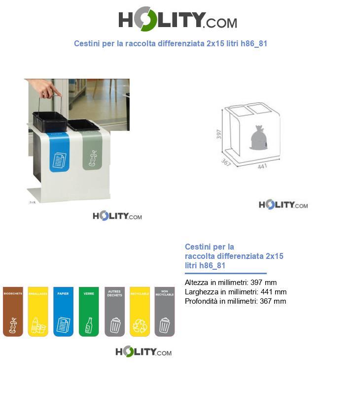 Cestini per la raccolta differenziata 2x15 litri h86_81