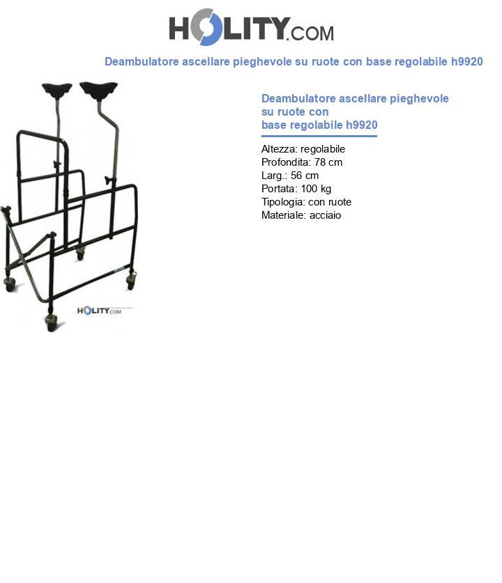 Deambulatore ascellare pieghevole su ruote con base regolabile h9920